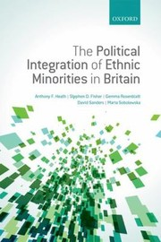 Cover of: The Political Integration Of Ethnic Minorities In Britain
