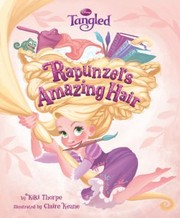 Cover of: Rapunzels Amazing Hair