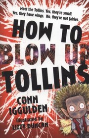 Cover of: How To Blow Up Tollins
