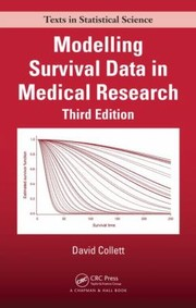Cover of: Modelling Survival Data in Medical Research Third Edition