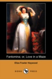 Cover of: Fantomina Or Love In A Maze
