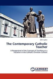 Cover of: The Contemporary Catholic Teacher