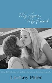 Cover of: My Lover, My Friend | Lindsey Elder