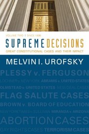 Cover of: Supreme Decisions Volume 2 Great Constitutional Cases and Their Impact Volume Two