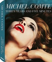 Cover of: Michel Comte Thirty Years And Five Minutes