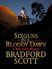 Cover of: Sixguns In A Bloody Dawn