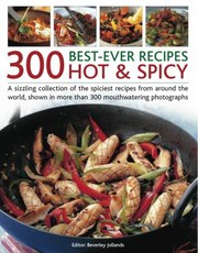 Cover of: 300 BestEver Recipes Hot  Spicy