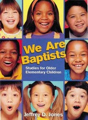 Cover of: We Are Baptists Studies For Older Elementary Children