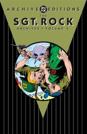 Cover of: The Sgt Rock Archives Vol 4