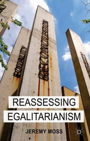 Cover of: Reassessing Egalitarianism
