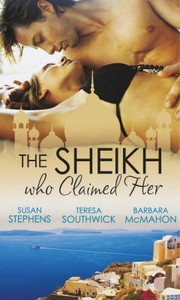 Cover of: The Sheikh Who Claimed Her