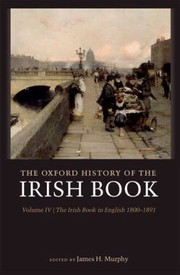 Cover of: The Oxford History of the Irish Book Volume IV