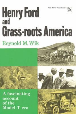 Henry Ford and GrassRoots America