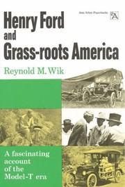 Cover of: Henry Ford and GrassRoots America