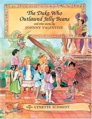 Cover of: The duke who outlawed jelly beans | Johnny Valentine