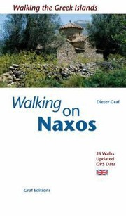 Cover of: Walking On Naxos Hiking And Swimming For Islandhoppers 25 Walks With Gps Data