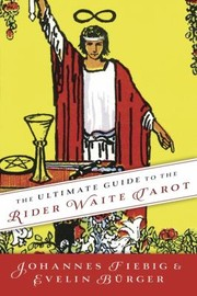 Cover of: The Ultimate Guide To The Rider Waite Tarot