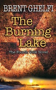 Cover of: The Burning Lake A Volk Thriller