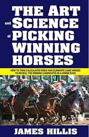 Cover of: The Art And Science Of Picking Winning Horses