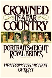 Cover of: Crowned in a far country | Michael of Kent, Princess.