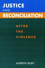 Cover of: Justice and Reconciliation: After the Violence