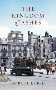 Cover of: The Kingdom of Ashes Robert Edric