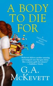 Cover of: A Body To Die For A Savannah Reid Mystery