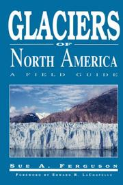 Cover of: GLACIERS OF NORTH AMERICA