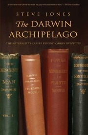 Cover of: The Darwin Archipelago The Naturalists Career Beyond Origin Of Species