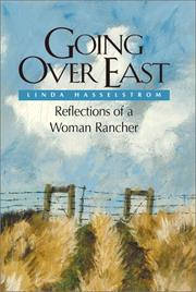 Cover of: Going over east: reflections of a woman rancher