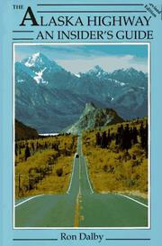 Cover of: The Alaska highway | Ron Dalby