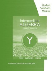 Cover of: Student Solutions Manual for TussyGustafsonKoenigs Intermediate Algebra 4th
