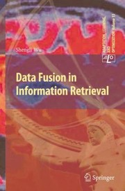 Cover of: Data Fusion In Information Retrieval