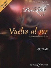 Cover of: Vuelvo Al Sur 10 Tangos And Other Pieces Guitar