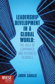 Cover of: Leadership Development In A Global World The Role Of Companies And Business Schools