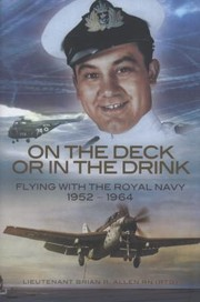 Cover of: On The Deck Or In The Drink A Naval Aviators Story