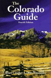 Cover of: The Colorado guide | Bruce Caughey