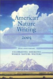 Cover of: American Nature Writing 2003 (American Nature Writing) | John A. Murray, Murray, John A.