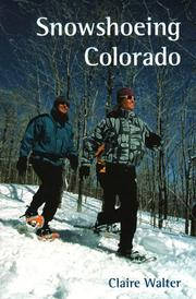 Cover of: Snowshoeing Colorado