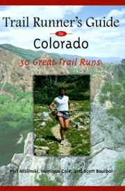 Cover of: Trail Runners Guide to Colorado | Phil Mislinski