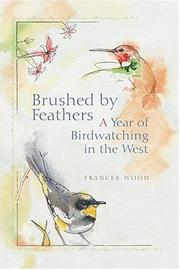 Cover of: Brushed By Feathers | Frances L. Wood