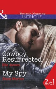 Cover of: Cowboy Resurrected  My Spy