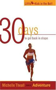 Cover of: 30 Days to Get Back in Shape (Little Kick in the Butt)