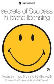 Cover of: Secrets Of Success In Brand Licensing