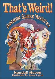 Cover of: That's Weird! Awesome Science Mysteries