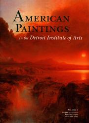 Cover of: American Paintings in the Detroit Institute of Arts, Vol. II: Works by Artists Born Between 1816 and 1847