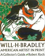 Cover of: Will H. Bradley: American Artist in Print | Robert Koch