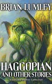 Cover of: Haggopian and Other Stories Brian Lumley
