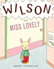 Cover of: Wilson and Miss Lovely