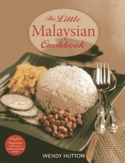 Cover of: The Little Malaysian Cookbook